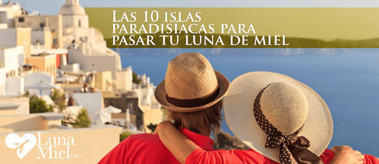 10 Islas Paradisiacas